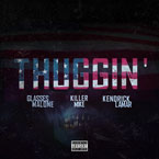 Glasses Malone - Thuggin' (Remix) ft. Killer Mike & Kendrick Lamar Artwork