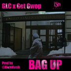 GLC x Get Gwop - Bag Up Artwork