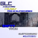 GLC ft. Cold Hard, Yelawolf & The Carps - Empty Town Artwork