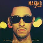 G. Montana ft. August Alsina - Making Love (Remix) Artwork