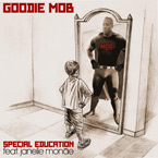 Goodie Mob ft. Janelle Monáe - Special Education Artwork