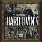 Gotham Green - Hard Livin' Artwork