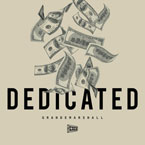 GrandeMarshall ft. Saudi Money - Dedicated Artwork