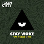Green Street - Stay Woke ft. Quelle Chris & Nige Hood Artwork
