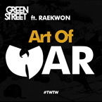Green Street ft. Raekwon - Art of War Artwork