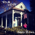 Greg Banks - Your Love Artwork