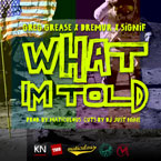 Greg Grease x Dremur x Signif - What I&#8217;m Told Artwork