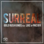 Gold Rush Kings ft. Like (of Pac Div) - Surreal Artwork