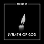 Ground Up - Wrath of God Artwork