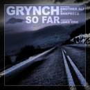 Grynch ft. Brother Ali & Shaprece - So Far Artwork