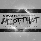 G-Scott ft. Banks The Genius - All of That Artwork