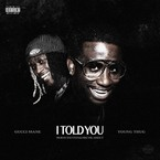 11026-gucci-mane-i-told-you-young-thug