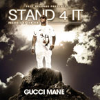 Gucci Mane - Stand 4 It Artwork