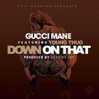 Gucci Mane ft. Young Thug - Down on That Artwork