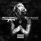 Gucci Mane - So Hoody Artwork