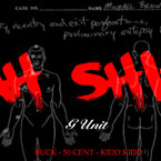 G-Unit - Ahhh Sh*t Artwork