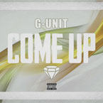 G-Unit - Come Up Artwork