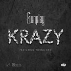 Gunplay ft. Young Dro - Krazy Artwork