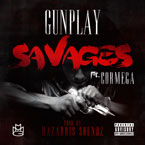 GunPlay ft. Cormega - Savages Artwork