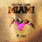 Gutta Twins - Miami ft. Flo Rida Artwork
