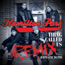Hamilton Park - Thing Called Us (Remix) Artwork