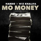 Hardo - Mo Money ft. Wiz Khalifa Artwork