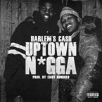 Harlem's Cash - Uptown N*gga Artwork