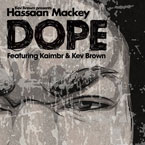 Hassaan Mackey ft. Kaimbr & Kev Brown - Dope Artwork