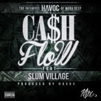 Havoc ft. Slum Village - Cash Flow Artwork