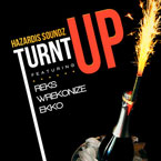 Hazardis Soundz ft. REKS, Wrekonize & Ekko - Turnt Up Artwork