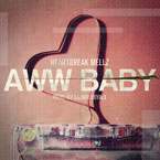 HeartBreak Mellz - Aww Baby Artwork