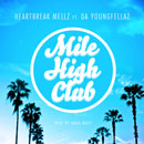 Heartbreak Mellz x Da Youngfellaz - Mile High Club Artwork