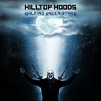 Hilltop Hoods ft. Maverick Sabre & Brother Ali - Walking Stars Artwork