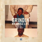 Hit-Boy - Grindin' My Whole Life Artwork