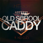 Hit-Boy ft. Kid Cudi - Old School Caddy Artwork