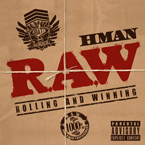 HMAN x Sticky Fingaz - Heavy With the Drop Artwork