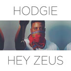 Hodgie - Hey Zeus Artwork