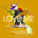 Hollyweerd ft. Rapper Big Pooh - Love Me [Premiere] Artwork