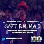 Hollywood FLOSS ft. Termanology - Got Em Mad Artwork