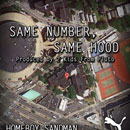 Homeboy Sandman - Same Number Same Hood Artwork