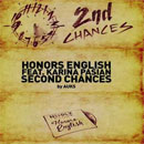 Honors English ft. Karina Pasian - Second Chances Artwork