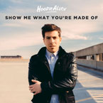 Hoodie Allen - Show Me What You're Made Of Artwork
