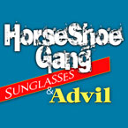 HorseShoe Gang - Sunglasses &amp; Advil Artwork