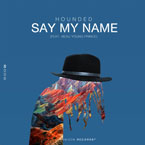 Beau Young Prince x Hounded - Say My Name Artwork