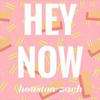 Houston Kendrick - Hey Now ft. Zach Taylor Artwork