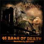Hannibal Stax &amp; Marco Polo - 46 Bars of Death Artwork