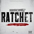 Hurricane Chris ft. Lil Boosie - Ratchet Artwork