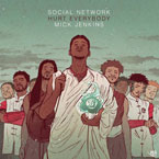 Hurt Everybody & Mick Jenkins - Social Network (Gang) Artwork