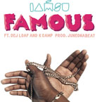 IAMSU! - Famous ft. Dej Loaf & K Camp Artwork