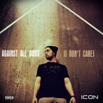 ICON - Against All Odds (I Don&#8217;t Care) Artwork